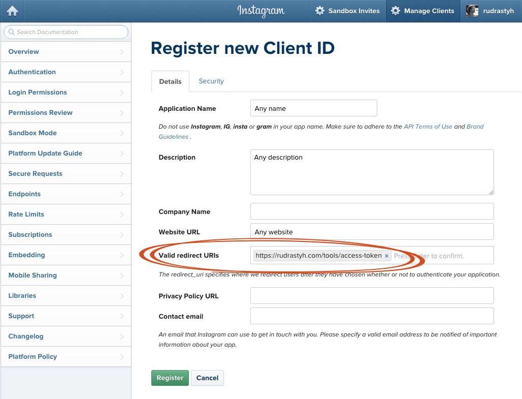 On the register new client ID page you should provide app name, description, website URL and specify the URL of my tool in Valid Redirect URIs field.