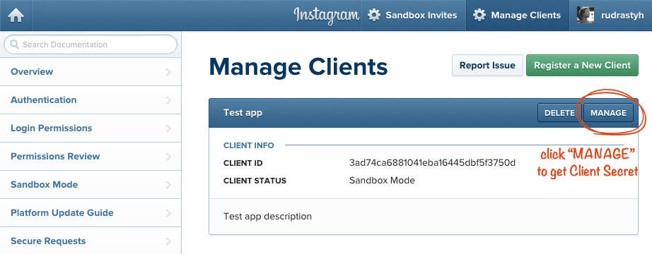 Here is your app Client ID. Click MANAGE button to obtain your Client Secret.